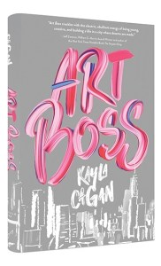 book cover of Art Boss, by Kayla Cagan. Published by Chronicle Books | recommended on BooksYALove.com
