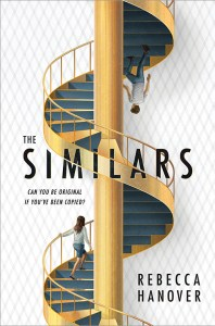 book cover of The Similars, by Rebecca Hanover. Published by Sourcebooks Fire | recommended on BooksYALove.com