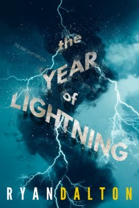 book cover of Year of Lightning, by Ryan Dalton. Published by Jolly Fish Press | recommended on BooksYALove.com