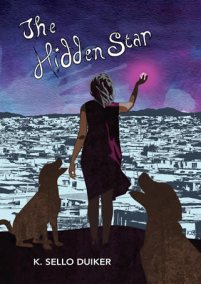book cover of The Hidden Star, by K. Sello Duiker. Published by Cassava Republic Press | recommended on BooksYALove.com