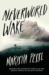 book cover of Neverworld Wake, by Marissa Pessl. Published by Delacorte Press | recommended on BooksYALove.com