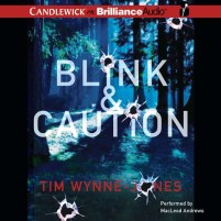 CD cover of Blink & Caution,  by Tim Wynne-Jones | Read by MacLeod Andrews Published by Candlewick on Brilliance Audio | recommended on BooksYALove.com