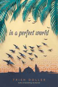 book cover of In a Perfect World / Trish Dollar. Published by Simon Pulse | recommended on BooksYALove.com
