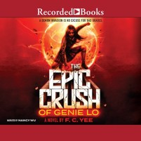 CD cover of Epic Crush of Genie Lo,  by F.C. Yee | Read by Nancy Wu Published by Recorded Books | recommended on BooksYALove.com