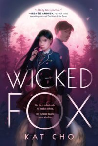 book cover of Wicked Fox, by Kat Cho. G.P. Putnam's Sons Books for Young Readers | recommended on BooksYALove.com