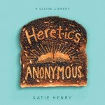 CD cover of Heretics Anonymous,  by Katie Henry | Read by Michael Crouch Published by HarperAudio  | recommended on BooksYALove.com