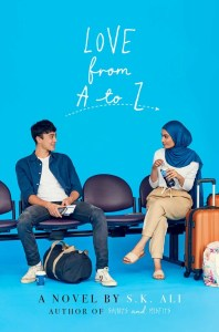 book cover of Love From A to Z, by S.K. Ali, published by Salaam Reads/Simon & Schuster | recommended on BooksYALove.com