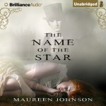 CD cover of The Name of the Star, by Maureen Johnson, Read by Nicola Barber Published by Brilliance Audio | recommended on BooksYALove.com