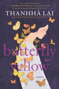 book cover of Butterfly Yellow, by Thanhha Lai. Published by Harper Collins | recommended on BooksYALove.com