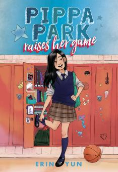 book cover of Pippa Park Raises Her Game, by Erin Yun. Published by Fabled Films Press | recommended on BooksYALove.com