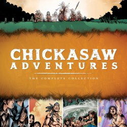 book cover of Chickasaw Adventures: the Complete Collection. Published by White Dog Press/Chickasaw Press | recommended on BooksYALove.com