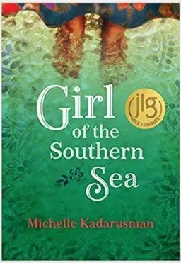 book cover of Girl of the Southern Sea, by Michelle Kadarusman. Published by Pajama Press | recommended on BooksYALove.com