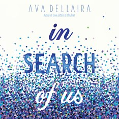 CD cover of In Search of Us, by Ava Dellaira. Read by Adenrele Ojo. Published by Brilliance Audio | recommended on BooksYALove.com