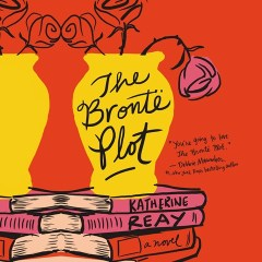 CD cover of The Bronte Plot, by Katherine Reay. Read by Laura Kirman. Published by Thomas Nelson | recommended on BooksYALove.com
