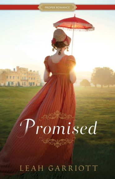 book cover of Promised, by Leah Garriott. Published by Shadow Mountain | recommended on BooksYALove.com