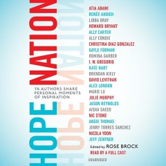 CD cover of Hope Nation, edited by Rose Brock.  Read by a Full Cast. Published by Listening Library | recommended on BooksYALove.com