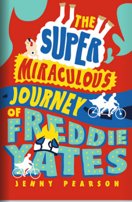 book cover of THE SUPER MIRACULOUS JOURNEY OF FREDDY YATES, by Jenny Pearson. Published by Norton Young Readers | recommended on BooksYALove.com