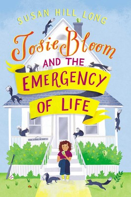 book cover of Josie Bloom and the Emergency of Life, by Susan Hill Long. Published by Simon & Schuster Books for Young Readers | recommended on BooksYALove.com