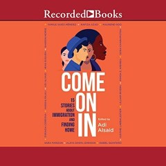 CD cover of Come On In, anthology edited by Ali Alsaid. Published by Recorded Books | recommended on BooksYALove.com