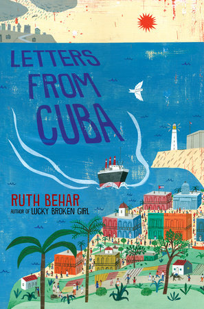 book cover of Letters From Cuba, by Ruth Behar. Published by Nancy Paulsen Books/ Penguin Random House | recommended on BooksYALove.com