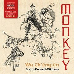 CD cover of audiobook Monkey, by Wu Ch'eng-en, translated by Arthur Waley. Read by Kenneth Williams | recommended on BooksYALove.com
