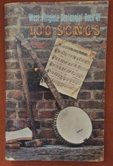 Gainer's West Virginia Centennial Book of 100 Songs.