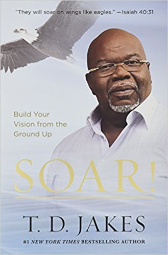 Download Soar by T.D Jakes