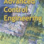 Download Advanced Control Engineering by Roland S. Burns
