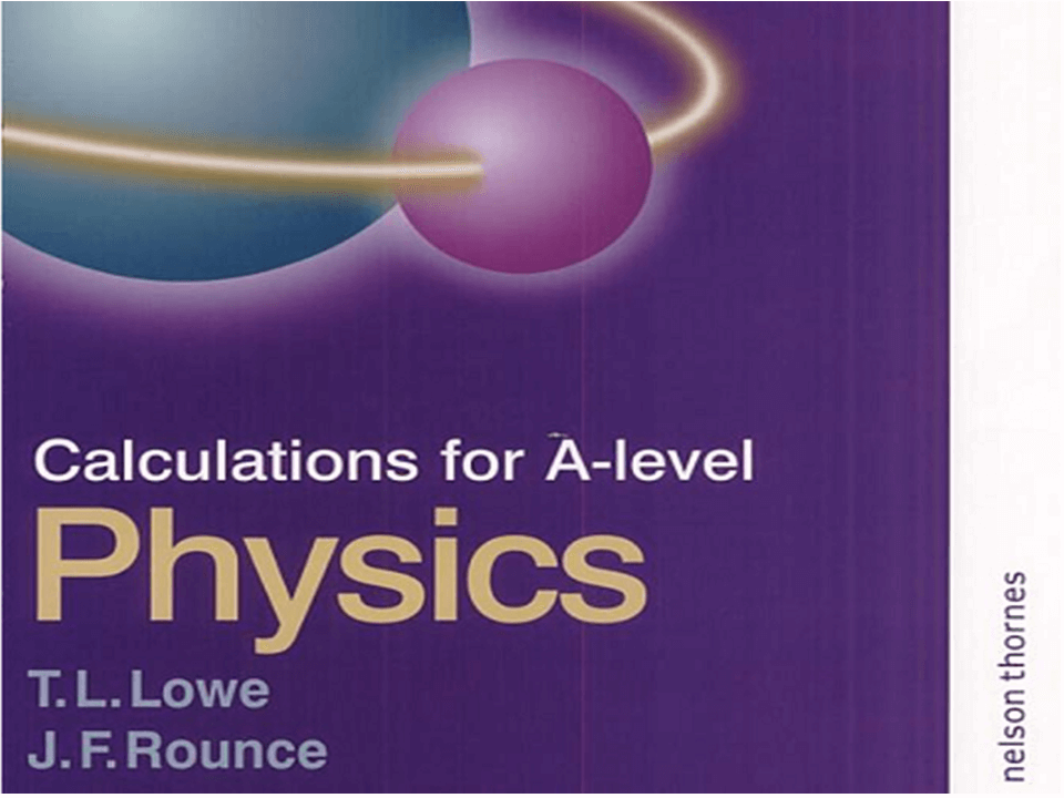 Download Calculations for A level Physics by Lowe and Rounce