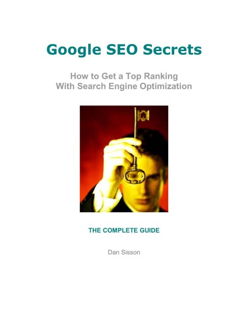 Download Google SEO Secrets by Dan Sisson