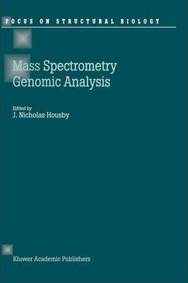 Mass Spectrometry and Genomic Analysis