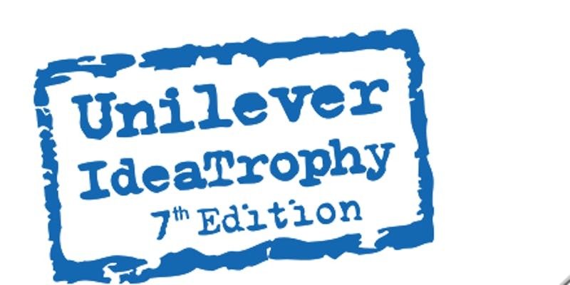 UNILEVER IDEATROPHY COMPETITION – APPLY NOW