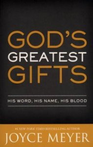 God's Greatest Gifts