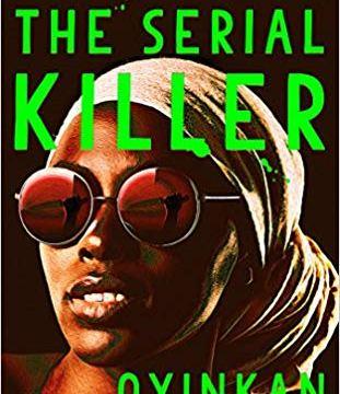 Download My Sister, the Serial Killer by Oyinkan Braithwaite