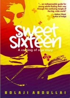 Sweet Sixteen By Bolaji Abdullahi