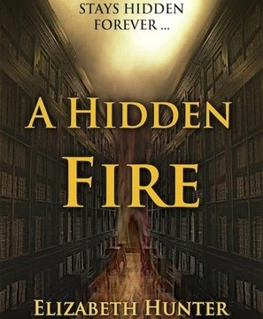 A Hidden Fire (Elemental Mysteries #1) by Elizabeth Hunter