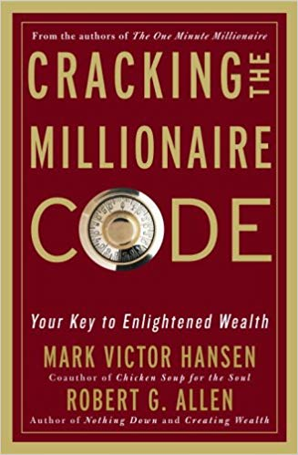 Cracking the Millionaire Code by Mark & Robert