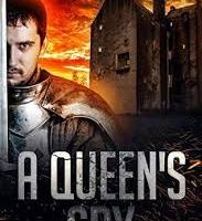 A Queens Spy by Sam Burnell