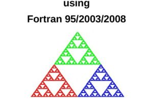 Introduction to Programming using Fortran