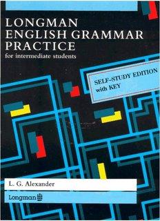 Longman English Grammar Practice by L.G. Alexander
