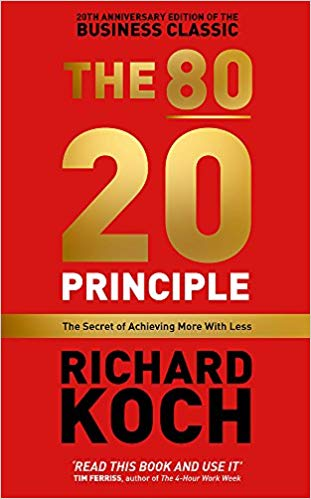 The 80 20 Principle by Richard Koch