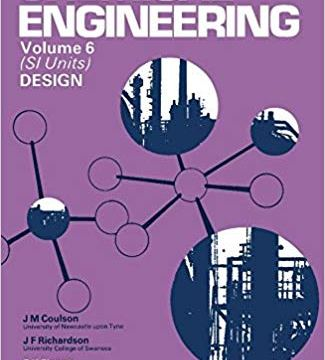 Chemical Engineering Volume 6: An Introduction To Design