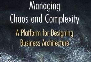 Systems Thinking: Managing Chaos and Complexity