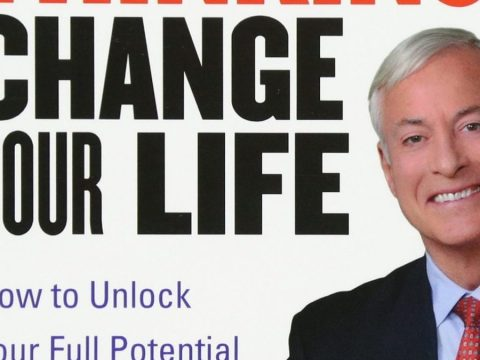 Change Your Thinking Change Your Life by Brian Tracy