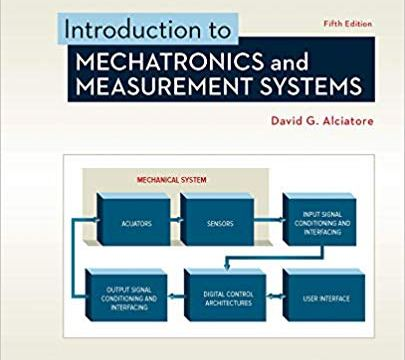 Introduction To Mechatronics And Measurement Systems 5Th Edition
