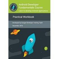 Android Developer Fundamentals Course Practical Workbook pdf