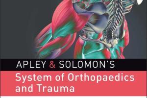 Apley & Solomon's System of Orthopaedics and Trauma pdf