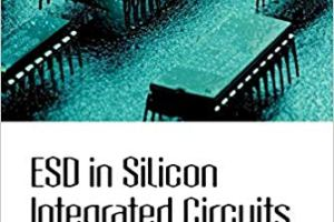 ESD in Silicon Integrated Circuits pdf