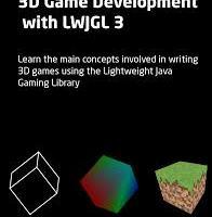 3D Game Development with LWJGL 3 PDF