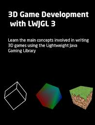 3D Game Development with LWJGL 3 PDF